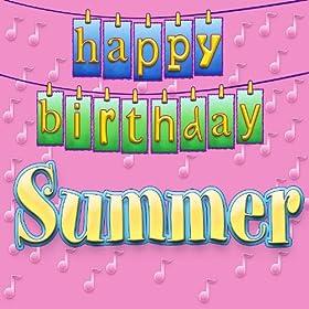 Amazon.com: Happy Birthday Summer (Personalized): Ingrid DuMosch: MP3