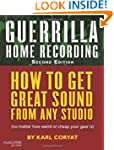 Guerrilla Home Recording: Music Pro G...