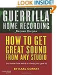 Guerrilla Home Recording: Music Pro G...