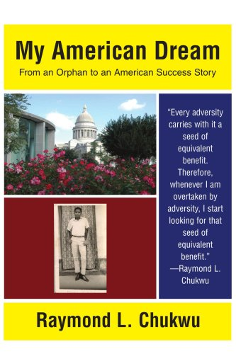 My American Dream: From an Orphan to an American Success Story