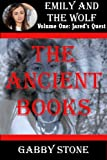 The Ancient Books: A Young Adult Werewolf Romance Story (Jareds Quest (2))