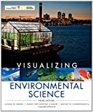 img - for Visualizing Environmental Science by Berg, Linda R., Hassenzahl, David M., Hager, Mary Catherine (2010) Paperback book / textbook / text book