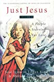 img - for Just Jesus Volume I: A People Starving for Love (Scandalous Gospel Jesus of Nazareth) (Volume 1) book / textbook / text book