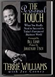 img - for The Personal Touch: What You Really Need to Succeed in Today's Fast-Paced Business World by Williams, Terrie, Cooney, Joe (January 1, 1994) Hardcover book / textbook / text book