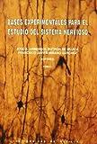 img - for BASES EXPERIMENTALES PARA EL ESTUDIO DEL SISTEMA NERVIOSO (2VOLS) book / textbook / text book