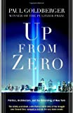 Up from Zero: Politics, Architecture, and the Rebuilding of New York (081296795X) by Paul Goldberger