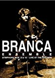 Glenn Branca Ensemble - Symphony Nos. 8 And 10 - Live At The Kitchen [1995] [DVD]