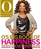 O's Big Book of Happiness: The Best of O