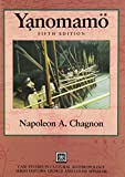 Yanomamo -: Yanomamö (Case Studies in Cultural Anthropology) (0155053272) by Chagnon, Napoleon  A.