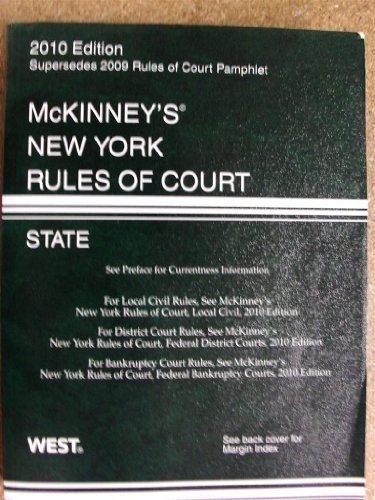 McKinneys New York Rules of Court, State, 2010 ed.