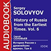 History of Russia from the Earliest Times: Vol. 6 [Russian Edition] | Sergey Solovyov