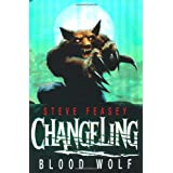 Changeling: Blood Wolfby Steve Feasey