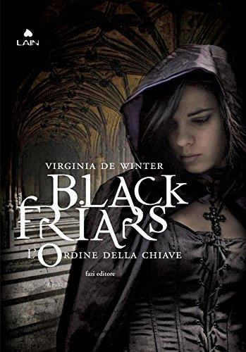 Black Friars 2 L'ordine della chiave PDF