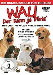 "Wau - Der kann ja ""Platz"""