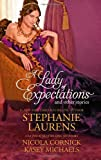 A Lady of Expectations and Other Stories: A Lady of Expectations\The Secrets of a Courtesan\How to Woo a Spinster (Hqn)