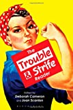 The Trouble and Strife Reader (1849660026) by Cameron, Deborah