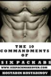 Dieting: The 10 Commandments of Six Pack Abs