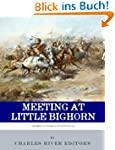 Meeting at Little Bighorn: The Lives...