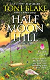 Half Moon Hill: A Destiny Novel (Destiny series Book 6)