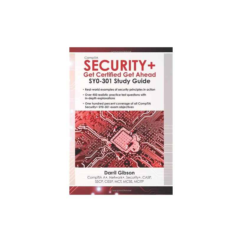 CompTIA Security+ Get Certified Get Ahead SY0 301 Study Guide on