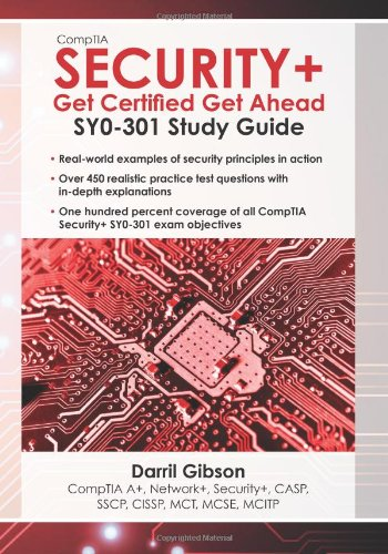 CompTIA Security+: Get Certified Get Ahead: SY0-301