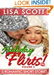 Holiday Flirts! 5 Romantic Short Stor...