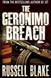 The Geronimo Breach (Action/Conspiracy Thriller)
