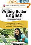 Writing Better English for ESL Learne...