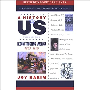 Reconstructing America: A History of US, Book 7 | [Joy Hakim]