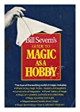 img - for Bill Severn's Guide to magic as a hobby book / textbook / text book