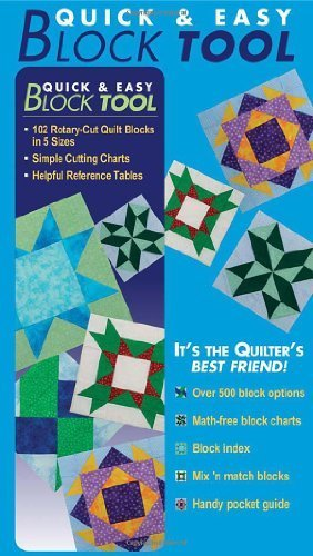 Quick & Easy Block Tool: 102 Rotary-Cut Quilt Blocks in 5 Sizes - Simple Cutting Charts - Helpful Reference Tables by Liz Aneloski (2006) Ring-bound