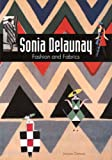 img - for Sonia Delaunay: Fashion and Fabrics book / textbook / text book
