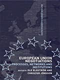 img - for European Union Negotiations: Processes, Networks and Institutions book / textbook / text book