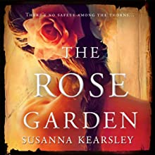 The Rose Garden (       UNABRIDGED) by Susanna Kearsley Narrated by Nicola Barber
