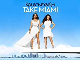 Kourtney and Kim Take Miami Season 5 [HD]