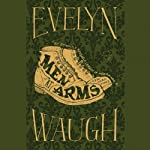 Men at Arms (       UNABRIDGED) by Evelyn Waugh Narrated by Christian Rodska