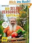 Der Selbstversorger: Mein Gartenjahr:...