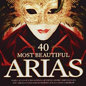 40 Most Beautiful Arias [International Version]