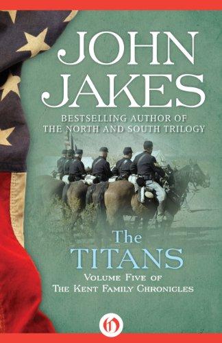 John Jakes - The Titans (The Kent Family Chronicles)