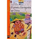 El pirata Garrapata en China (Barco de Vapor Naranja)
