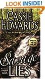 Savage Lies (Savage (Leisure Paperback))
