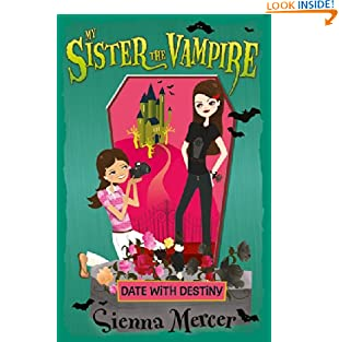 Date with Destiny (My Sister the Vampire) (Paperback)