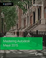 Mastering Autodesk Maya 2015 Front Cover