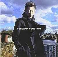 COME RAIN COME SHINE(通常盤)