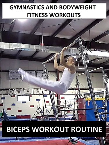 Gymnastics and Bodyweight Fitness Workouts