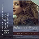 Waters Fall: The Anatomy of an Affair | Becky Doughty