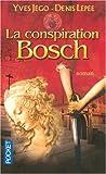 echange, troc Yves Jégo, Denis Lépée - La conspiration Bosch