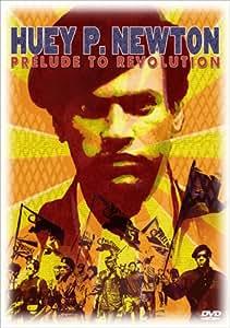 Huey P. Newton: Prelude to Revolution