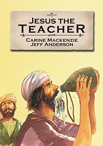 Jesus the Teacher (Bible Alive)