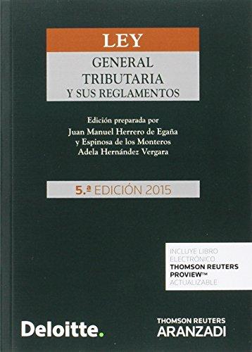 Ley General Tributaria y sus Reglamentos (Papel + e-book) (Código Profesional)